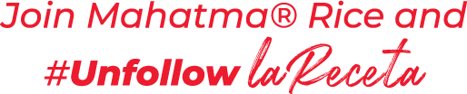 Join Mahatma® Rice and #Unfollow La Receta